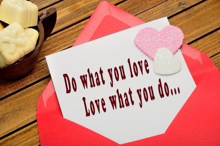 love hearts: Do what you love, Love what you do written on paper