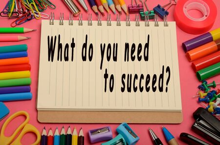 What do you need to succeed? on notebook Stok Fotoğraf
