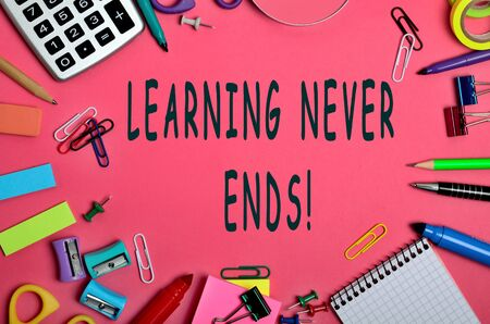 the ends: Learning never ends words on pink background