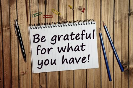 Be grateful for what you have written on notebook Stock Photo