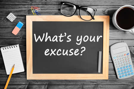 excuse: Question Whats your excuse on chalkboard Stock Photo