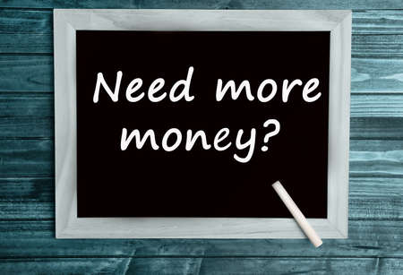 earn more: Question need more money on chalkboard