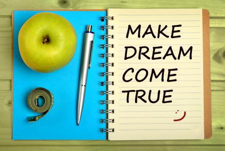 come on: Make dream come true.Inspirational quote Stock Photo
