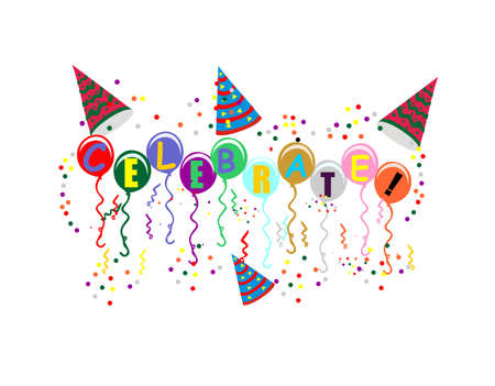 Colored balloons with celebrate on them, with confetti and streamers falling, around them with party hats. Illustration