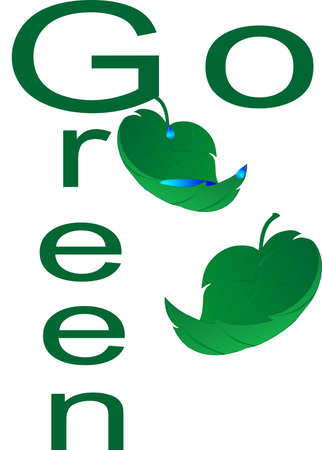 Go green, with our environment, saving natural resources, like water, and plants... Ilustracja
