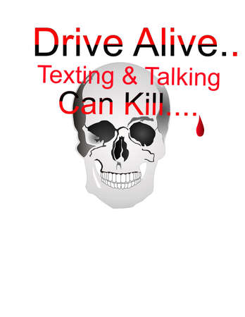 Drive Alive..  Texting and Talking can kill... Vector