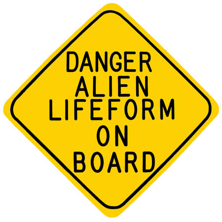 lifeform: A digitally painted warning sign