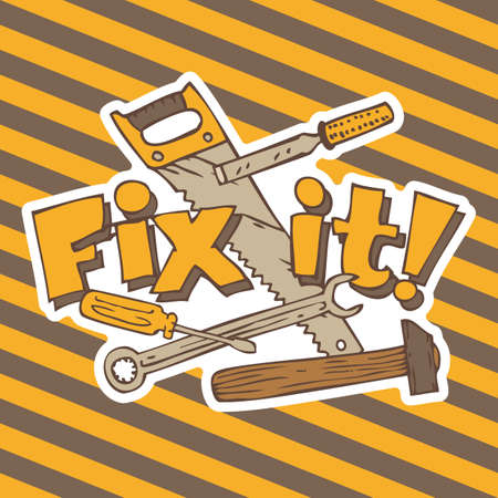 fixing: Fix it. Composition with Tools for Repair and Fixing on a Traditional Hazard Striped Background Illustration