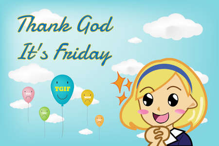 Thank god its friday TGIF happy expression with cartoon girl character