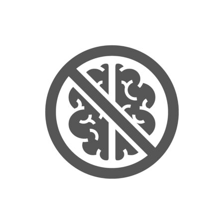 Stop thinking sign. A sign depicting a crossed-out brain. The concept of lack of logic and thinking. Stock Illustratie