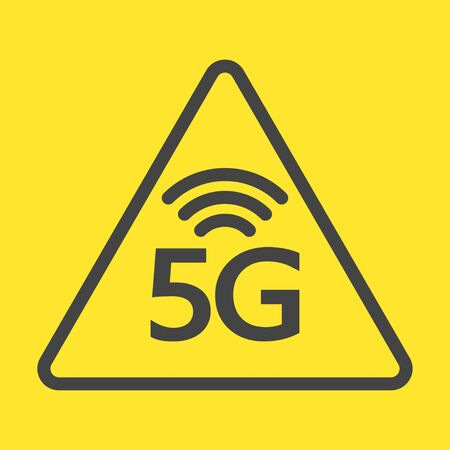 New 5th generation of internet, 5G network wireless, warning sign.