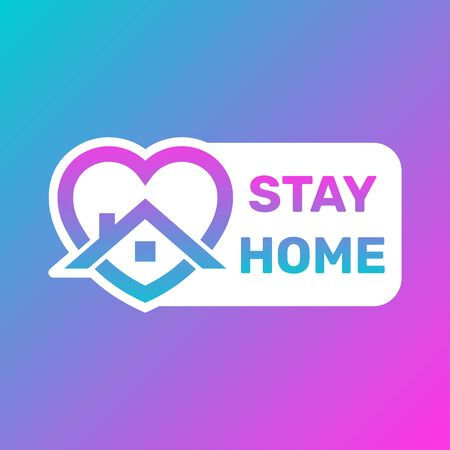 Stay Home Icon and Button, Stay home sticker story, House with heart shape, love stay at home care symbol, vector illustration isolated on white background in trendy style.