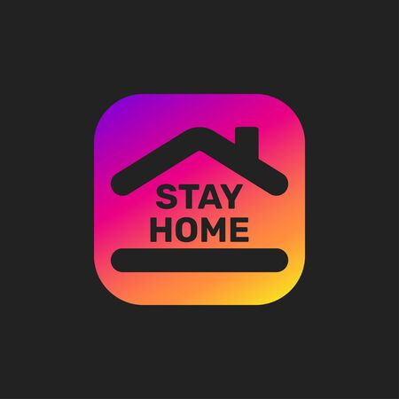 Stay home banner. Colorful sign on black background. EPS 10.