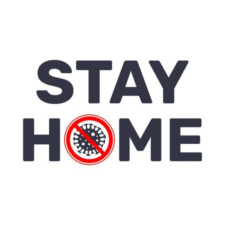 Stay at home slogan with sign stop virus. Coronavirus, COVID 19 protection  . EPS 10. 일러스트