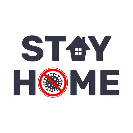 Stay at home slogan with house and stop sign virus. Protection campaign or measure from coronavirus, COVID--19. Stay home quote text, hash tag or hashtag. Coronavirus, COVID 19 protection  . EPS 10. Foto de archivo - 145850099