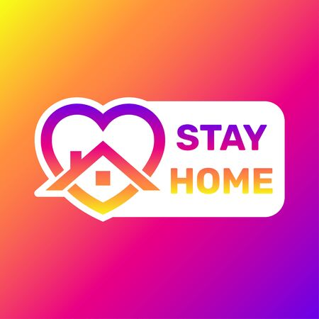 Stay home sticker. House with heart shape, love stay at home care symbol, vector illustration.