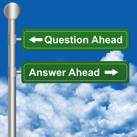 interrogatory: 2 Choices With Question Ahead or Answer Ahead Highway Street Sign