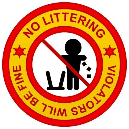 botar basura: Se�al de advertencia, no infractores Littering Will Be Fine aislados sobre fondo blanco Foto de archivo