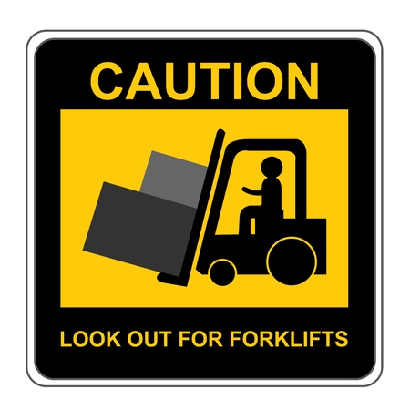Square Yellow and Black Caution Look Out For Forklifts Sign Isolated on White Background  photo