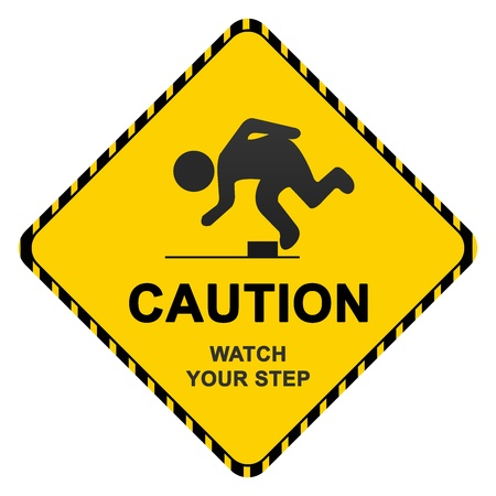 stumble: Caution Sign With Text Caution Watch Your Step Isolated on White Background