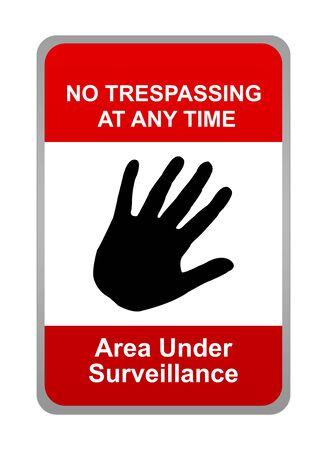prohibido el paso: No Trespassing Sign con mensaje Prohibido el paso a cualquier �rea de tiempo bajo vigilancia