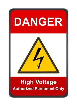 mortal danger: The Red High Voltage Authorized Personnel Only Sign Isolated on White Background