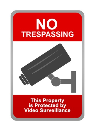 No Trespassing Sign With Text, No Trespassing This Property is Protected by Video Surveillance Stock Photo - 16711632