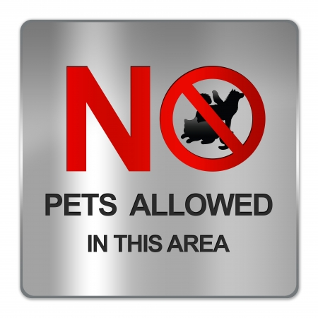 Square Silver Metallic Plate For No Pets Allowed In This Area Prohibited Sign Isolate on White Background  photo