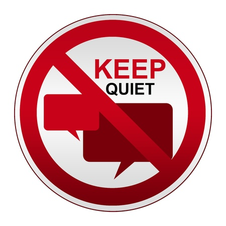 blabber: Prohibited Sign, Keep Quiet Sign on Circle Silver Metallic Plate With Balloon Chat Sign Isolate on White Background
