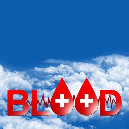Blood Donation Concept Present By Text Blood With Red Blood Drop With Heartbeat Graph and Cross Sign As Letter O With Some Space For Your Own Text Message in Blue Sky Background  photo