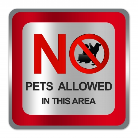 Square Silver Metallic With Red Border Plate For No Pets Allowed In This Area Prohibited Sign Isolate on White Background  photo