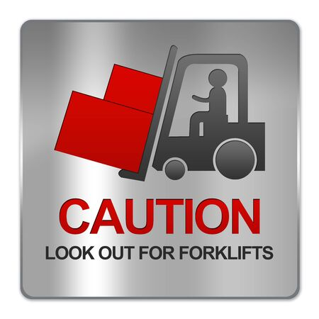 forklifts: Square Silver Metallic Plate For Caution Look Out For Forklifts Sign Isolate on White Background  Stock Photo