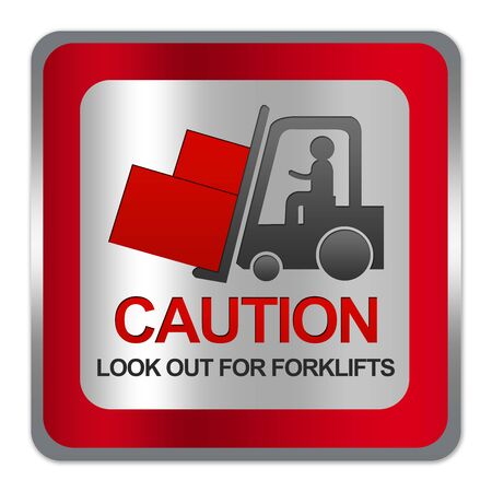 Square Silver Metallic With Red Border Plate For Caution Look Out For Forklifts Sign Isolate on White Background  photo