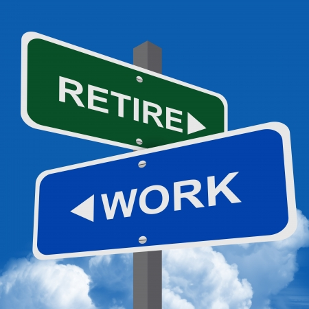 retire: Concept of Work Present By Two Way Street Sign Pointing to Retire Or Work  in Blue Sky Background