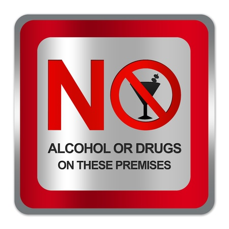 warning notice: Square Silver Metallic With Red Border Plate For No Alcohol Or Drug On These Premises Sign Isolated on White Background