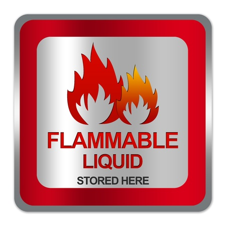 Square Silver Metallic With Red Border Plate For Flammable Liquid Stored Here Sign Isolated on White Background Stock Photo - 17609149