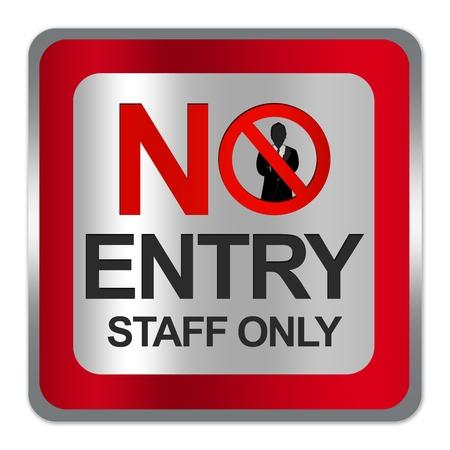 Vierkante Silver Metallic met rode rand Plate For No Entry Medewerkers Teken Alleen isoleren op witte achtergrond