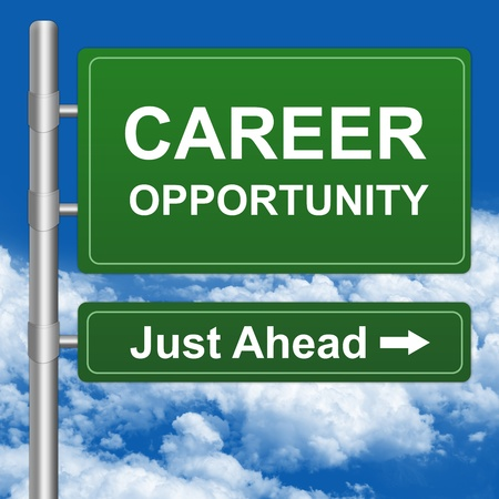 recruitment: Job Seeker Concept Present By Green Highway Street Sign With Career Opportunity Just Ahead in Blue Sky Background