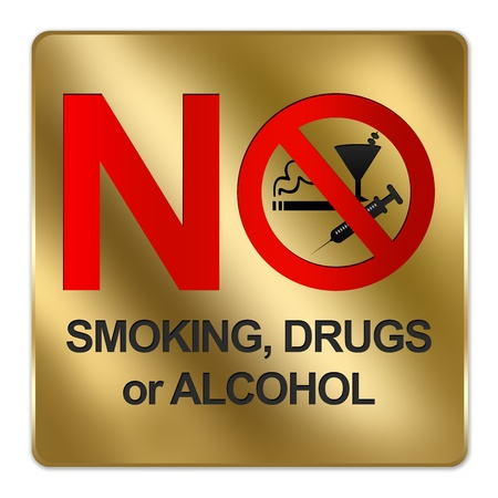 Gold Metallic Style Plate For No Smoking, Drug or Alcohol Sign Isolated on a White Background photo