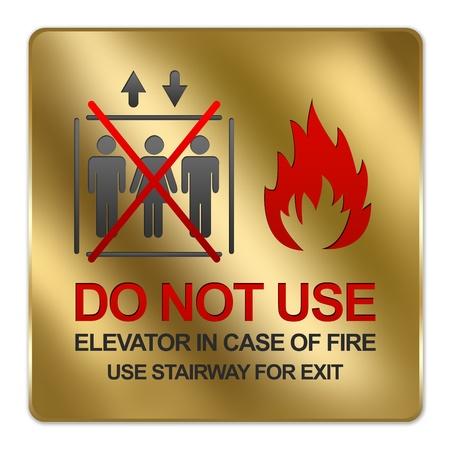 no correr: Oro met�lico estilo Plate Para no utilice Ascensor En caso de fuego Utilice Escalera para la muestra de la salida Aislado en un fondo blanco