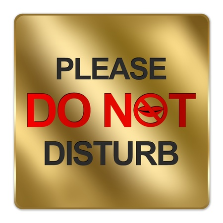do not disturb: Gold Metallic Style Plate For Please Do Not Disturb Sign Isolated on White Background
