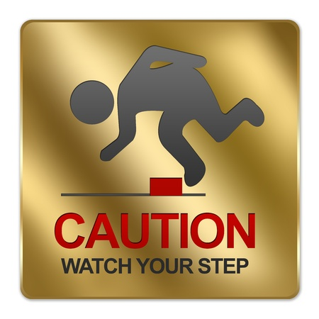 trip hazard sign: Gold Metallic Style Plate For Caution Watch Your Step Sign Isolated on White Background Stock Photo