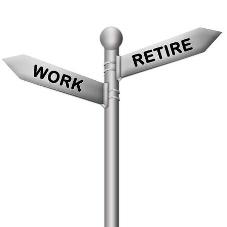 retire: Concept of Selection Present By Silver Metallic Street Sign Pointing to Retire and Work Isolated On White Background