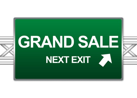 grand sale: Green Highway Street Sign For Business Concept Present By Grand Sale Next Exit Sign Isolate on White Background