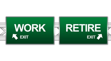 retire: Two Choices Of Green Highway Street Sign Between Work And Retire Sign For Business Concept Isolate on White Background