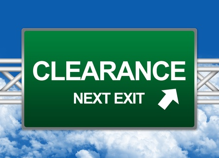 high priced: Green Highway Street Sign For Business Concept Present By Clearance Next Exit Sign Against A Blue Sky Background  Stock Photo