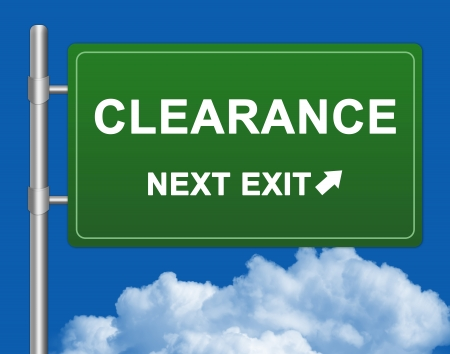 high priced: Business Concept Present By Green Highway Street Sign With Clearance Next Exit Against A Blue Sky Background  Stock Photo