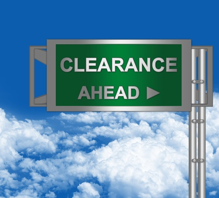high priced: Business Concept Present By Green Metallic Highway Street Sign With Clearance Ahead Against A Blue Sky Background  Stock Photo