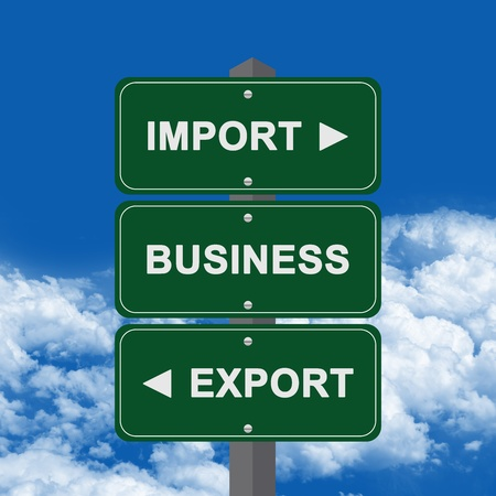 international sales: Business Concept Present By Green Street Sign Pointing to Import, Business And Export Against A Blue Sky Background  Stock Photo