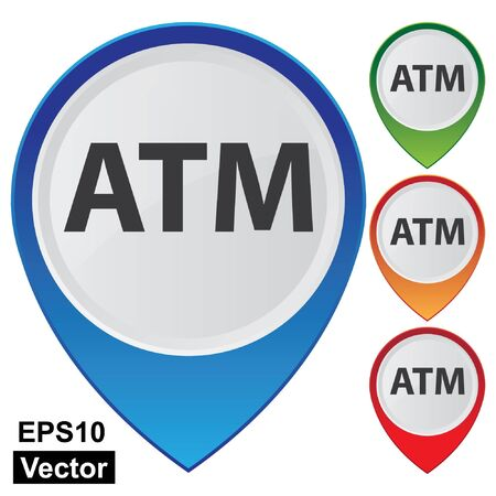 electronic guide: Vector, Business and Service Concept Present By Colorful Glossy Style Map Pointer With ATM or Automated Teller Machine Sign Isolated on White Background